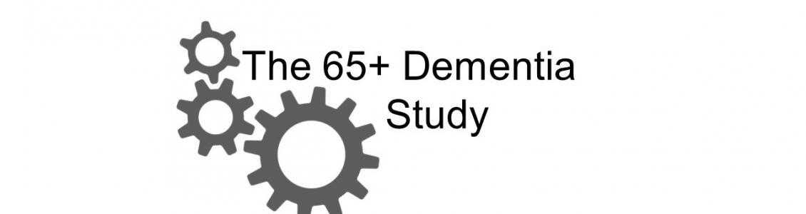 The 65+ Dementia Study